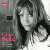 Ciao bella!: Italian girl singers of the 60s